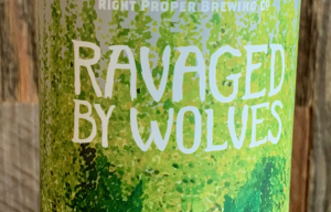 Single - Right Proper Raised by Wolves - IPA